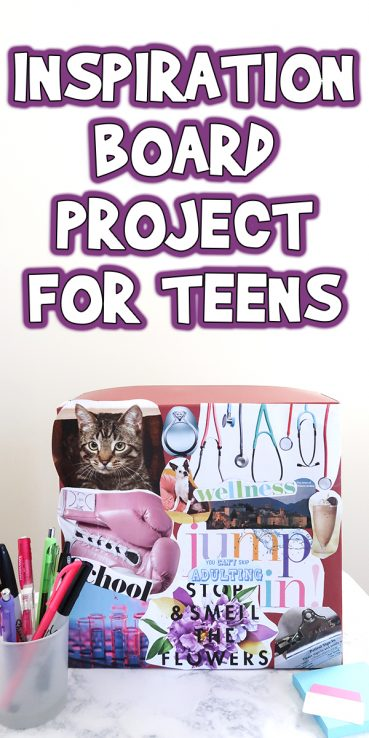 Inspiration Board Project For Teens