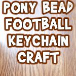 Pony Bead Football Keychain Craft
