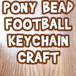 Pony Bead Football Keychain Craft