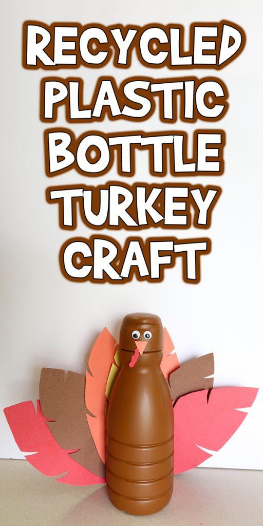 Recycled Plastic Bottle Turkey Craft
