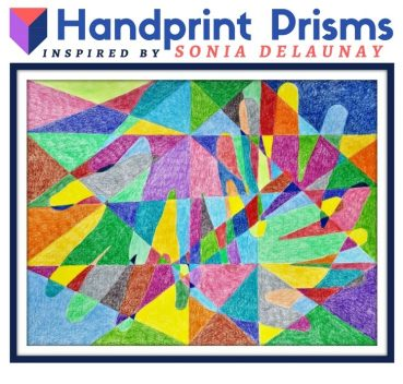 Handprint Prisms: Group Art Project Inspired by Sonia Delaunay