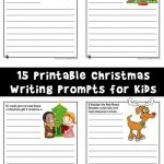 15 Printable Christmas Writing Prompts for Kids