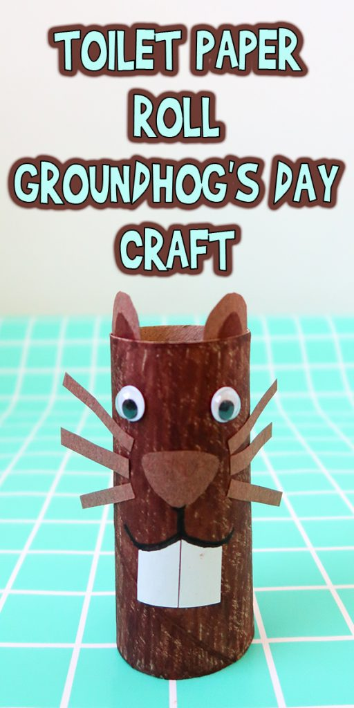 Toilet Paper Roll Groundhogs Day Craft
