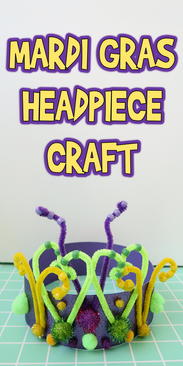 Mardi Gras Headpiece Craft Woo Jr Kids Activities