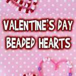 Valentine's Day Beaded Hearts