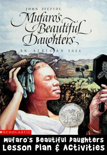 Mufaro's Beautiful Daughters Lesson Plan and Activities