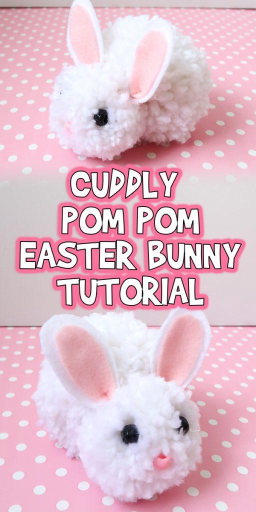 Cuddly Pom Pom Easter Bunny Tutorial