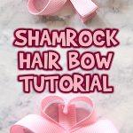 Shamrock Hair Bow Tutorial