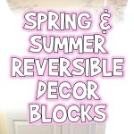 Spring and Summer Reversible Letter Blocks