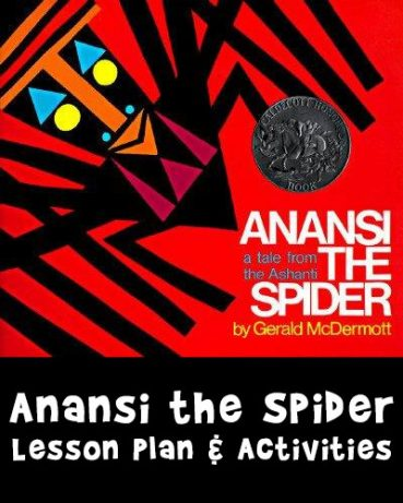 Anansi the Spider Lesson Plan and Activities
