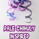 Dale Chihuly Inspired Water Bottle Art Project