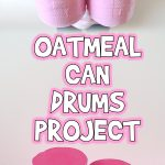 Oatmeal Can Drums Project