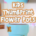Kids Thumbprint Flower Pots
