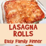 Lasagna Rolls | Easy Family Dinner