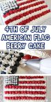 4th of July American Flag Berry Cake
