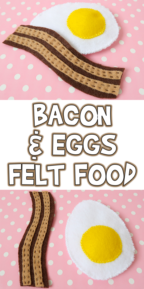 Bacon Amp Eggs Felt Food Tutorial Pattern Woo Jr