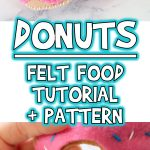 Donuts | Felt Food Tutorial & Printable Sewing Pattern