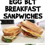 Egg BLT Breakfast Sandwiches