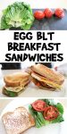 Egg BLT Breakfast Sandwiches