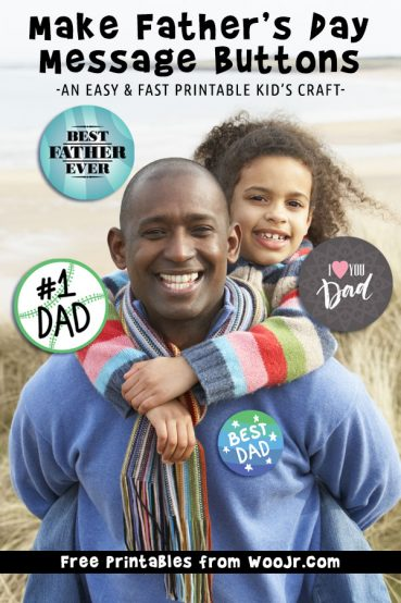Father's Day Printable Craft: Make Message Buttons