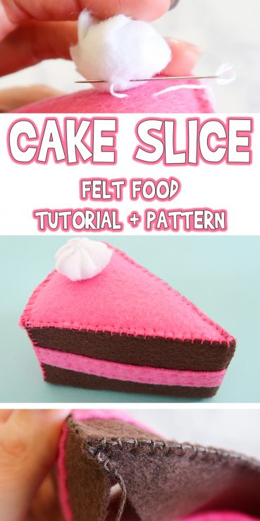 Cake Slice | Felt Food Tutorial + Pattern