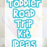 Toddler Road Trip Kit Ideas