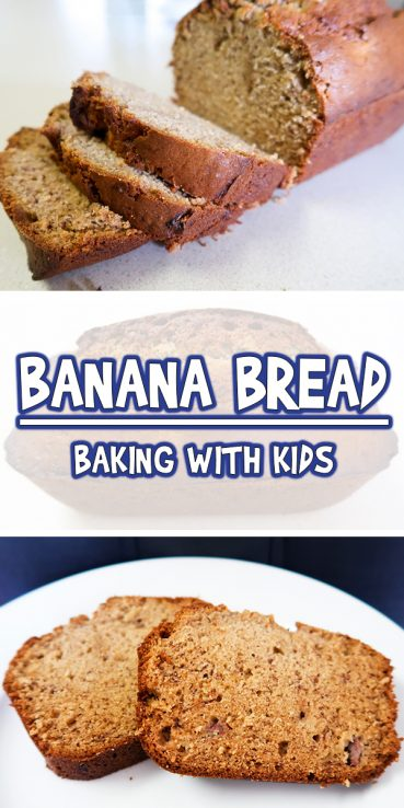 Banana Bread | Baking With Kids