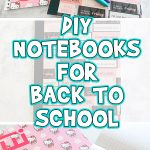 DIY Notebooks for Back to School