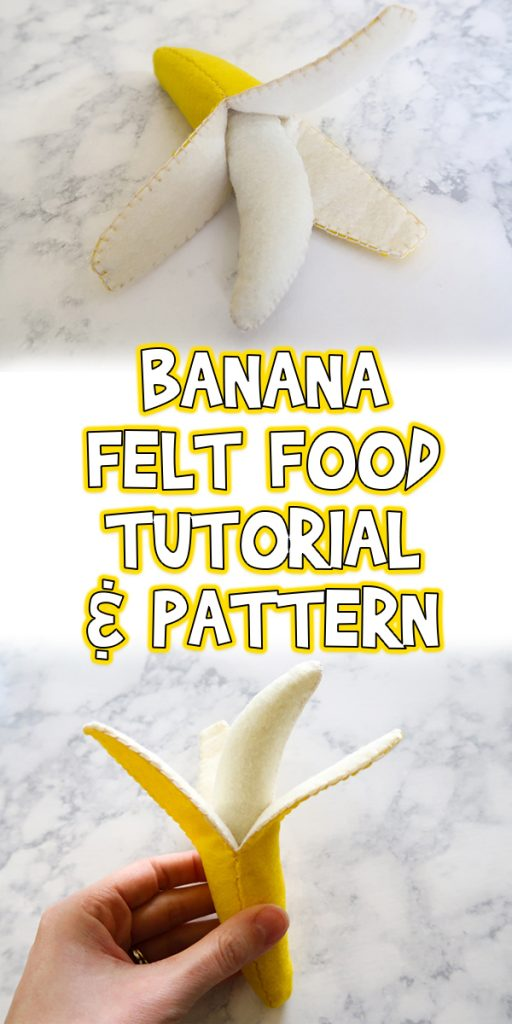 Banana | Felt Food Tutorial & Pattern