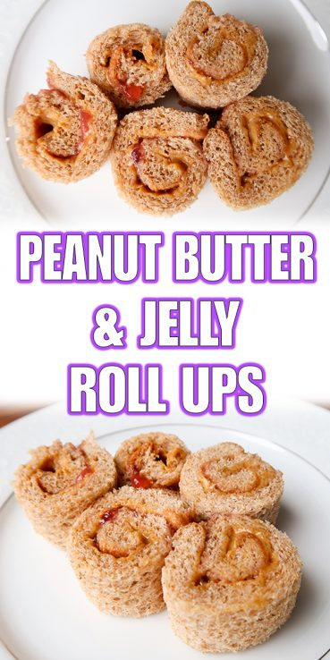 Peanut Butter & Jelly Roll Ups | Easy Kid Lunches