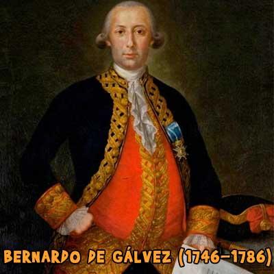 BERNARDO DE GÁLVEZ (1746-1786)