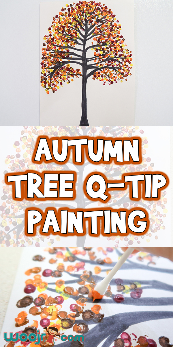 Autumn Tree QTip Painting Woo Jr Kids Activities