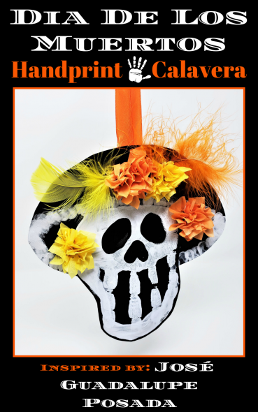 Handprint Skeleton Craft for Dia De Los Muertos (Day of the Dead)