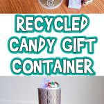 Recycled Candy Gift Container