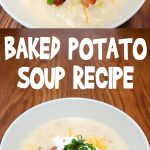 Baked Potato Soup Recipe