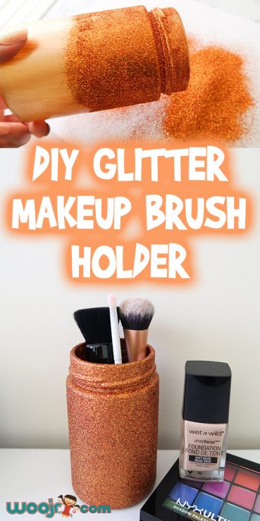 DIY Glitter Makeup Brush Holder