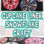 Cupcake Liner Snowflake Craft