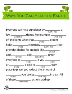 Ways You Can Help the Earth Mad Lib