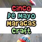 Cinco De Mayo Maracas Craft