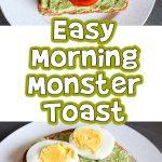 Easy Morning Monster Toast