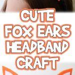 Cute Fox Ears Headband Craft