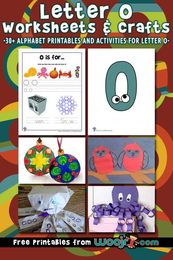 Letter O Worksheets and Crafts