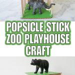 Popsicle Stick Zoo Playhouse Craft