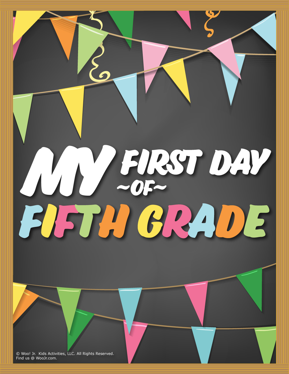 image regarding First Day of 5th Grade Printable named 1st Working day of 5th Quality Indicator - Chalkboard Woo! Jr. Little ones