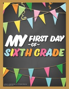 First Day of 6th Grade Sign - Chalkboard
