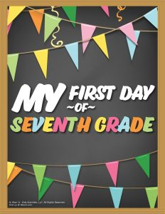 First Day of 7th Grade Sign - Chalkboard