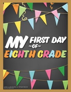First Day of 8th Grade Sign - Chalkboard