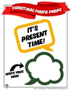 Present Time Speech Bubble Photo Prop