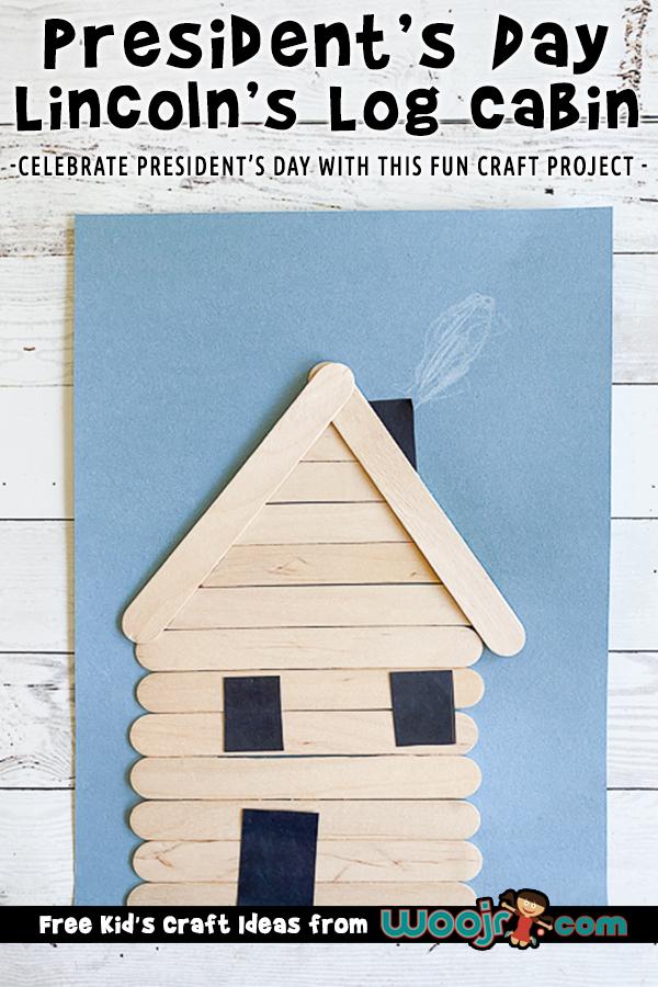 President Lincoln's Log Cabin Craft