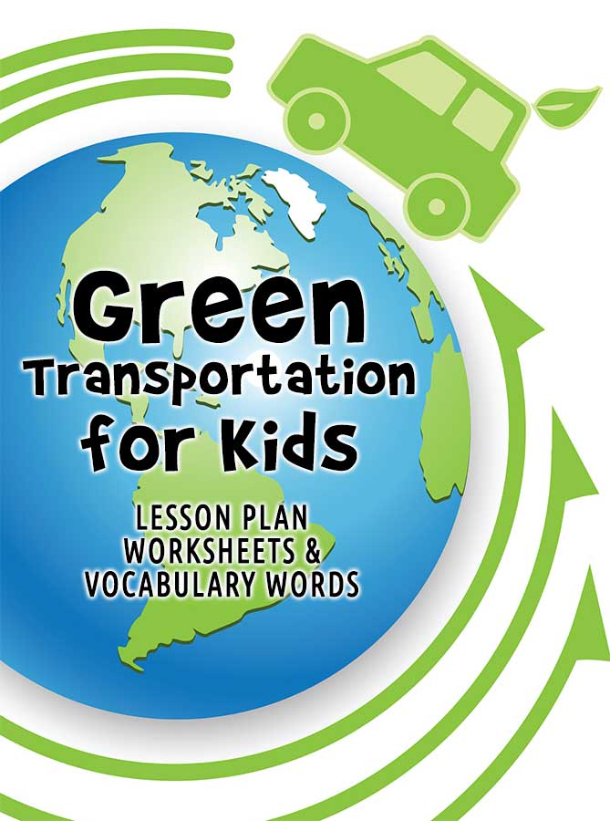 Green Transportation for Kids: Lesson Plan, Worksheets & Vocabulary